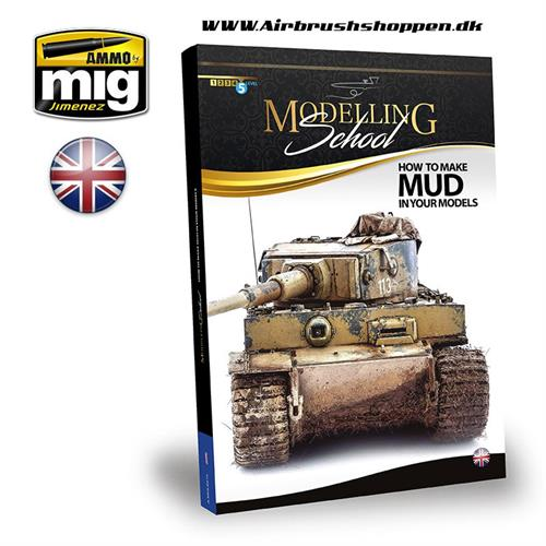 A.MIG 6210 MODELLING SCHOOL - HOW TO MAKE MUD IN YOUR MODELS