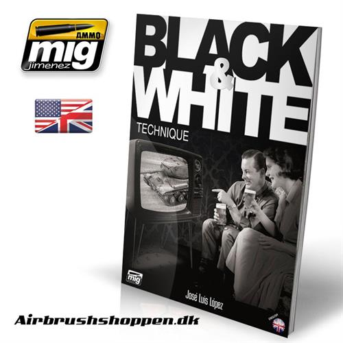 A.MIG 6016 Black & White Technique