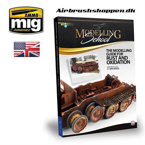 A.MIG 6098 THE MODELING GUIDE FOR RUST AND OXIDATION