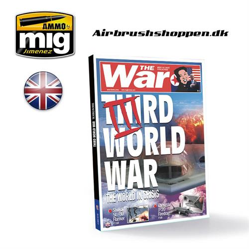 A.MIG 6116 THIRD WORLD WAR. THE WORLD IN CRISIS