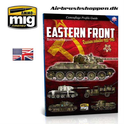 A.MIG 6007 EASTERN FRONT. RUSSIAN VEHICLES 1935-1945. CAMOUFLAGE GUIDE
