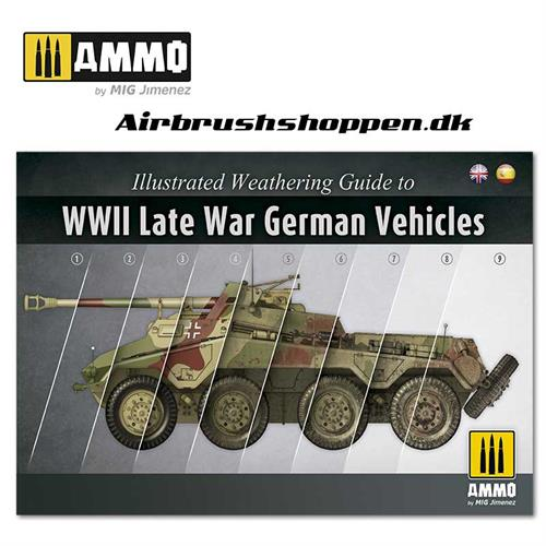 AMIG 6015 ILLUSTRATED GUIDE OF WWII LATE GERMAN VEHICLES