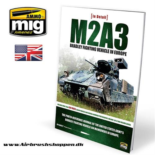 A.MIG 5951 M2A3 BRADLEY FIGHTING VEHICLE IN EUROPE IN DETAIL VOL. 1 bog