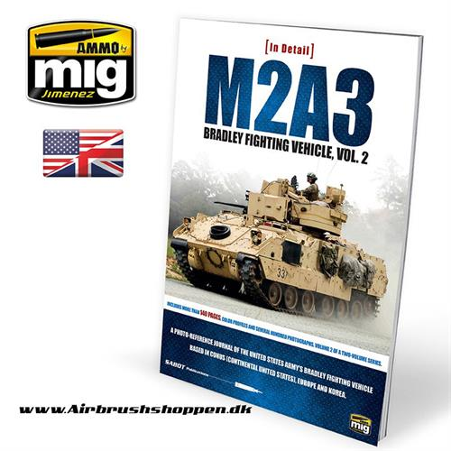A.MIG 5952 M2A3 BRADLEY FIGHTING VEHICLE IN EUROPE IN DETAIL VOL 2 bog